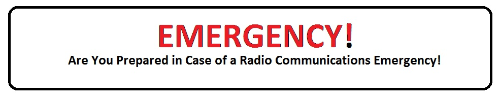 Emergency Radio Communications For All or Anyone in Times of